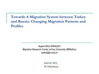 Towards A Migration System between Turkey and Russia: Changing Migration Patterns and Profiles