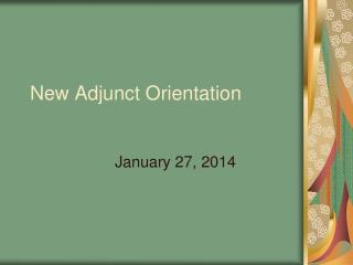 New Adjunct Orientation