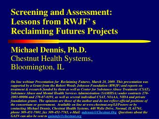 Screening and Assessment: Lessons from RWJF' s  Reclaiming Futures Projects