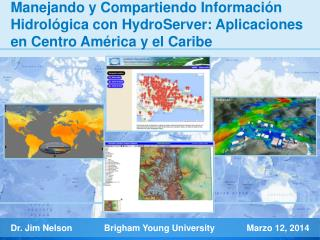 Dr. Jim Nelson             Brigham Young University              Marzo  12, 2014