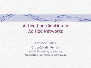 Active Coordination in  Ad Hoc Networks