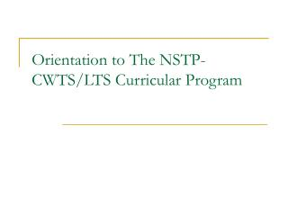 Orientation to The NSTP-CWTS/LTS Curricular Program