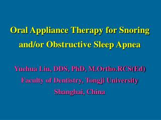 Oral Appliance Therapy for Snoring and/or Obstructive Sleep Apnea