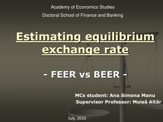 Estimating equilibrium exchange rate - FEER vs BEER -