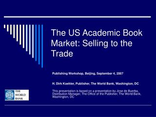 The US Academic Book Market: Selling to the Trade