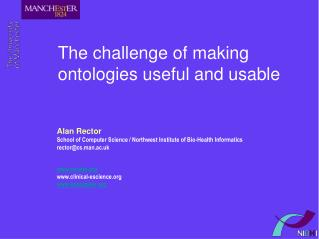 The challenge of making ontologies useful and usable