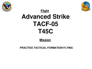 Advanced Strike TACF-05 T45C