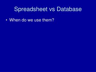 Spreadsheet vs Database