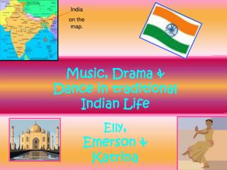 Music, Drama & Dance in traditional Indian Life