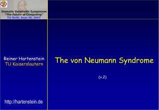 The von Neumann Syndrome