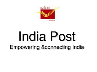 India Post Empowering &connecting India