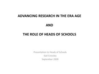 ADVANCING RESEARCH IN THE ERA AGE AND  THE ROLE OF HEADS OF SCHOOLS