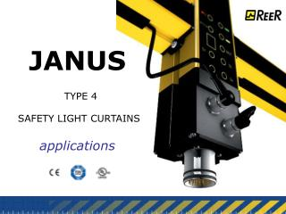 JANUS   TYPE 4   SAFETY LIGHT CURTAINS applications