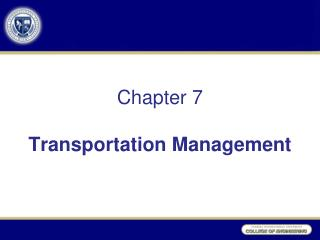 Chapter 7 Transportation Management