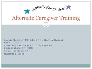 Alternate Caregiver Training