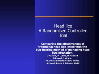 Head lice  A Randomised Controlled Trial