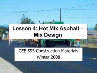 Lesson 4: Hot Mix Asphalt – Mix Design