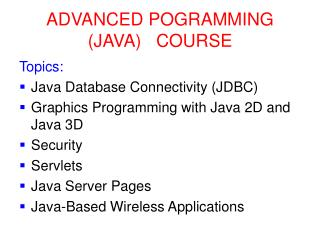ADVANCED POGRAMMING  (JAVA)   COURSE