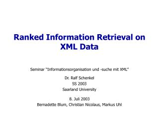 Ranked Information Retrieval on  XML Data