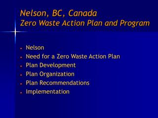 Nelson, BC, Canada Zero Waste Action Plan and Program