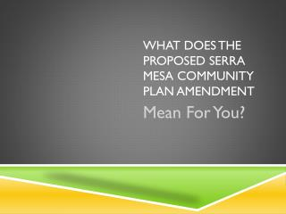 What does the proposed Serra Mesa Community Plan Amendment