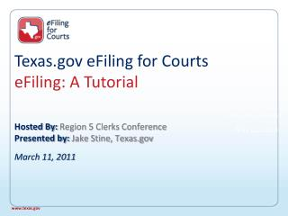 Texas eFiling for Courts eFiling: A Tutorial