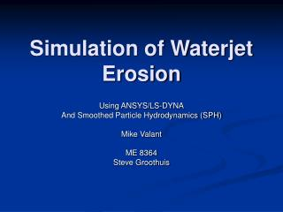 Simulation of Waterjet Erosion