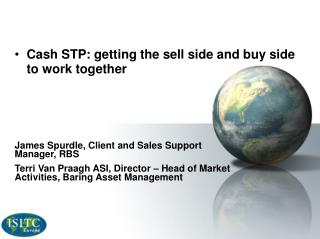 Cash STP: getting the sell side and buy side to work together