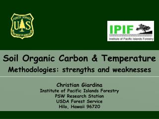 Soil Organic Carbon & Temperature Methodologies: strengths and weaknesses
