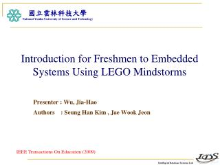 Introduction for Freshmen to Embedded Systems Using LEGO Mindstorms