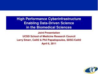 High Performance Cyberinfrastructure  Enabling Data-Driven Science  in the Biomedical Sciences