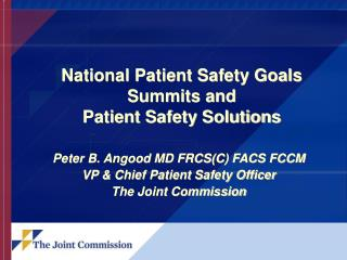 National Patient Safety Goals Summits and Patient Safety Solutions
