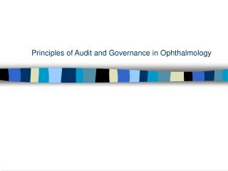 Principles of Audit and Governance in Ophthalmology