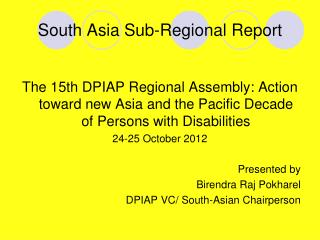 South Asia Sub-Regional Report