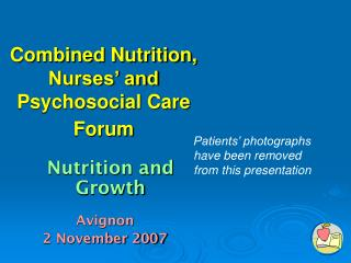 Combined Nutrition, Nurses' and Psychosocial Care Forum