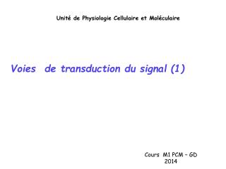 Voies  de transduction du signal (1)