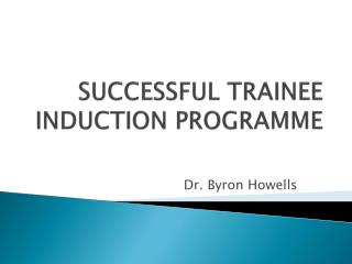 SUCCESSFUL TRAINEE INDUCTION PROGRAMME