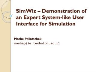 SimWiz – Demonstration of an Expert System-like User Interface for Simulation