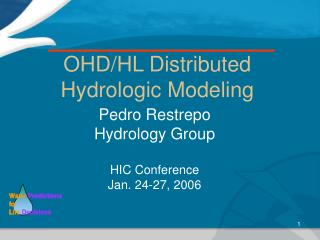 OHD/HL Distributed Hydrologic Modeling