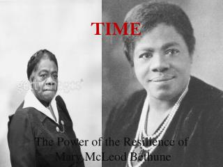 The Power of the Resilience of  Mary McLeod Bethune