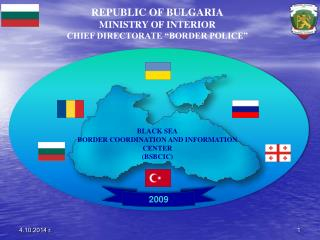 BLACK SEA BORDER COORDINATION AND INFORMATION CENTER (BSBCIC)