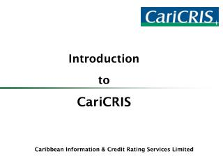 Introduction  to CariCRIS
