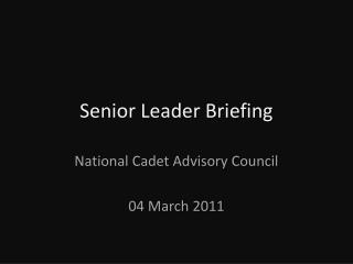 Senior Leader Briefing