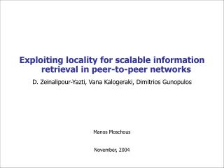 Exploiting locality for scalable information retrieval in peer-to-peer networks