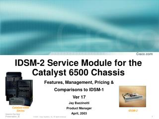 IDSM-2 Service Module for the Catalyst 6500 Chassis