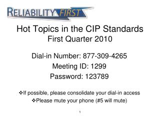 Hot Topics in the CIP Standards First Quarter 2010