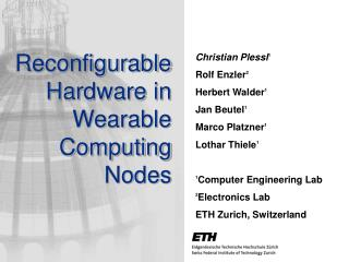 Reconfigurable Hardware in Wearable Computing Nodes