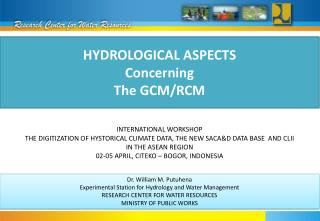 Hydrological Aspects  Concerning The GCM/RCM