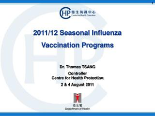 2011/12 Seasonal Influenza  Vaccination Programs