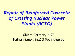 Repair of Reinforced Concrete of Existing Nuclear Power Plants (RCTG)
